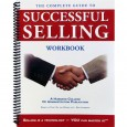 The Complete Guide to Successful Selling Workbook