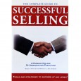 The Complete Guide to Successful Selling