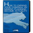 How to Expand Your Company by Making Planning Become an Actuality