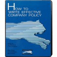 How to Write Effective Company Policy