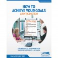 How To Achieve Your Goals: An Introduction