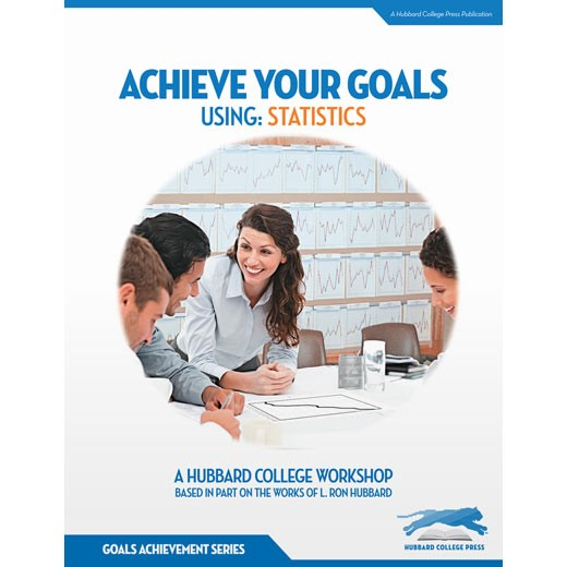 Achieve Your Goals: Using Statistics