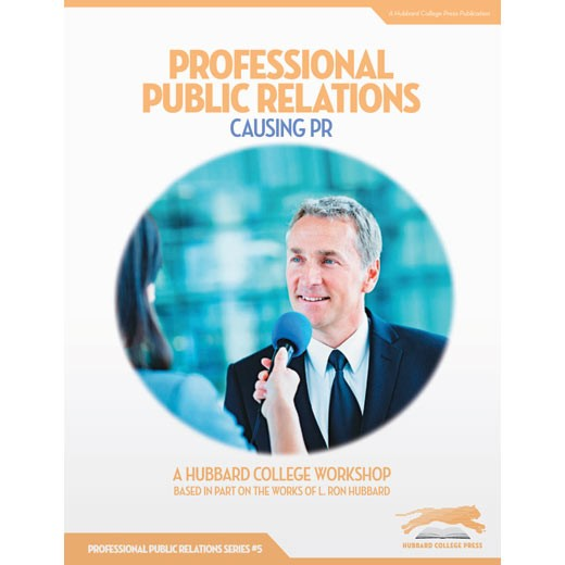 Professional Public Relations: Causing PR