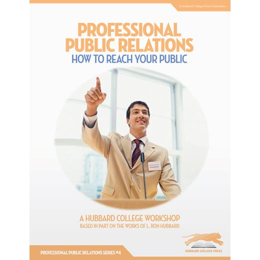 Professional Public Relations: How to Reach Your Public