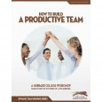 How To Build a Productive Team