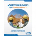 Achieve Your Goals: Using Programs and Projects